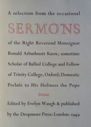 A Selection from the Occasional Sermons of the Right Reverend Monsignor Ronald Arbuthnott Knox