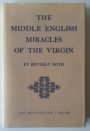 The Middle English Miracles of the Virgin. Beverly Boyd