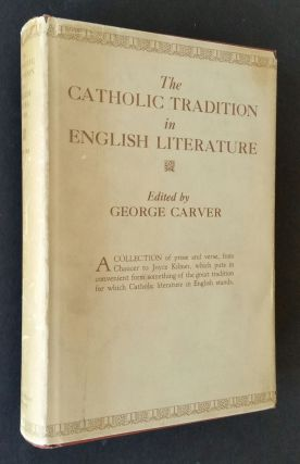 The Catholic Tradition in English Literature