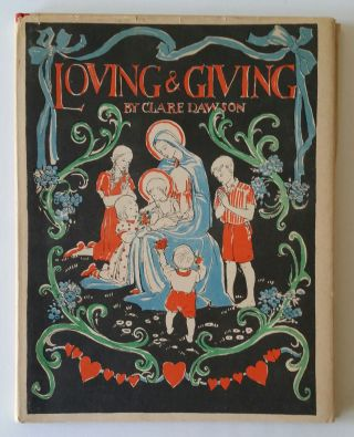 Loving and Giving. Children, Clare Dawson
