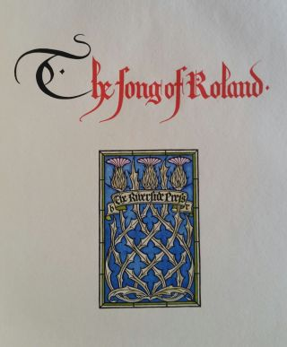 The Song of Roland; Translated from the Old French by Isabel Butler