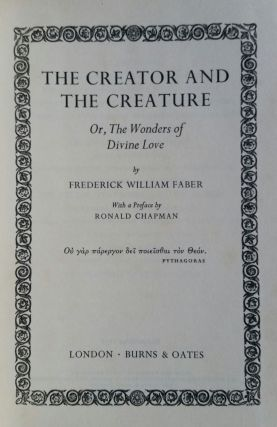 The Creator and the Creature; Or, The Wonders of Divine Love