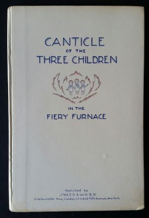 Canticle of the Three Children in the Fiery Furnace. Gregorian Chant, Frances W. Delehanty