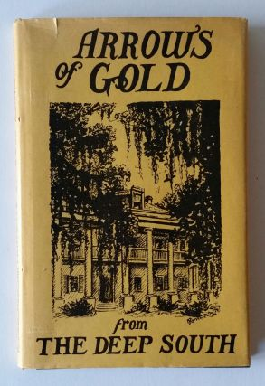 "Arrows of Gold; An Anthology of Catholic Verse from ""America's First Catholic College for Colored..."